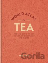 World Atlas of Tea: From the leaf to the cup,... (Krisi Smith)