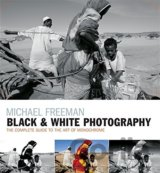 Black & White Photography: The timeless a... (Michael Freeman)