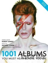 1001 Albums You Must Hear Before You Die (Pap... (Robert Dimery)