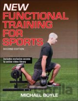 New Functional Training for Sports  (Michael Boyle)