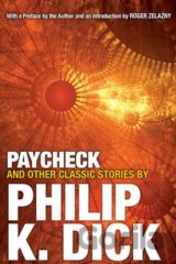 Paycheck and Other Classic Stories (Paperback... (Philip K Dick)