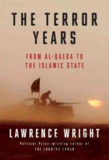 The Terror Years: From Al-Qaeda to the Islami... (Lawrence Wright)