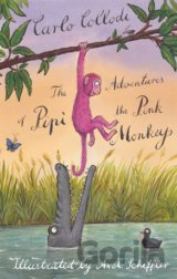 The Adventures of Pipì the Pink Monkey... (Carlo Collodi, Alessandro Gall