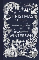 Christmas Days: 12 Days, 12 Stories (Hardcove... (Jeanette Winterson)