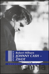 Johnny Cash - Život (Robert Hilburn)
