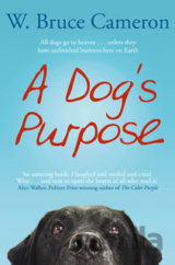 A Dog´s Purpose (Bruce W. Cameron)