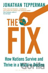The Fix: How Nations Survive and Thrive in a... (Jonathan Tepperman)