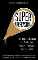 Superforecasting (Philip E. Tetlock)