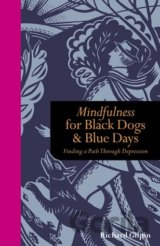 Mindfulness for Black Dogs & Blue Days: F... (Richard Gilpin)