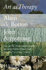 Art as Therapy (Alain de Botton, John Armstrong) (Paperback)