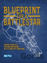 Blueprint for a Battlestar: Serious Scientifi... (Rod Pyle)