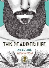 This Bearded Life (Carles Sune, Alfonso Casas) (Hardcover)