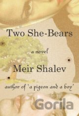 Two She-Bears (Meir Shalev, Stuart Schoffman) (Paperback)