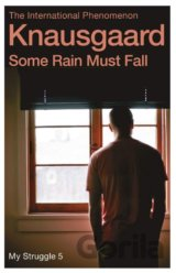 Some Rain Must Fall: My Struggle Book 5 (Knau... (Karl Ove Knausgaard, Don Bartl