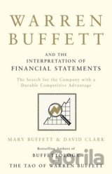 Warren Buffett and the Interpretation of Fina... (Mary Buffett, David Clark)