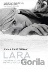 Lara: The Untold Love Story That Inspired Doc... (Anna Pasternak)