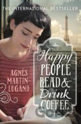 Happy People Read and Drink Coffee (Paperback... (Agnes Martin-Lugand)