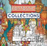 Fantastic Collections: A Coloring Book of Ama... (Steve McDonald)
