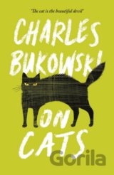 On Cats (Charles Bukowski, Abel Debritto) (Paperback)