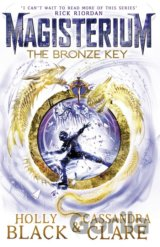Magisterium: The Bronze Key (The Magisterium)... (Cassandra Clare, Holly Black)