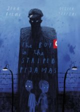 The Boy in the Striped Pyjamas: 10th Annivers... (John Boyne, Oliver Jeffers)