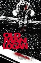 Wolverine: Old Man Logan Vol. 2: Bordertown (... (Jeff Lemire)