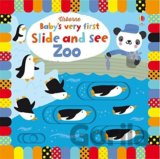 Baby's Very First Slide and See Zoo (Baby's V... (Fiona Watt, Stella Baggott)