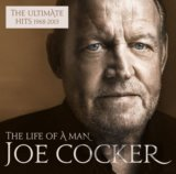 Joe Cocker: The Life Of A Man - The Ultimate Hits 1968 - 2013 (Essential Edition