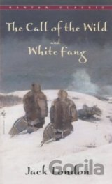 The Call of the Wild ; and, White Fang (Banta... (Jack London)
