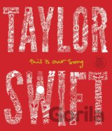 Taylor Swift: This Is Our Song (Tyler Conroy) (Hardcover)