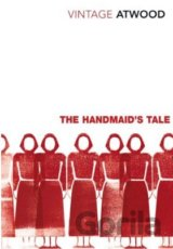 The Handmaid´s Tale (Margaret Atwood)