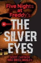Five Nights at Freddy's: The Silver Eyes (Pap... (Scott Cawthon, Kira Breed-Wris