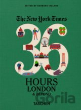 The New York Times: 36 Hours, London & Be... (Barbara Ireland)