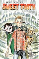 Sweet Tooth Deluxe HC Book Three (Jeff Lemire) (Hardcover)