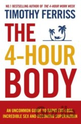 The 4-Hour Body: An uncommon guide to rapid f... (Timothy Ferriss)