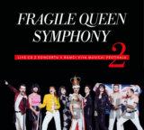 FRAGILE: Fragile Queen Symphony 2