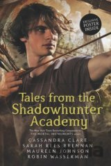 Tales from the Shadowhunter Academy (Paperbac... (Cassandra Clare, Sarah Rees, M