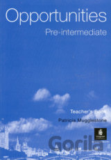 OPPORTUNITIES PRE-INTERMEDIATE TEACHERS BOOK [CZ]