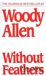 Without Feathers (Paperback) (Woody Allen)