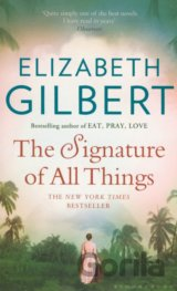 The Signature of All Things (Elizabeth Gilbert)