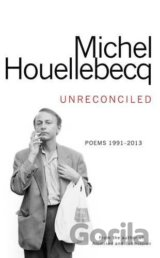 Unreconciled (Michel Houellebecq) (Hardcover)
