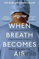When Breath Becomes Air (Paul Kalanithi) (Paperback)