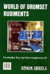 World of drumset rudiment - Technika hry na bicí soupravu 2