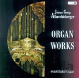 ALBRECHTSBERGER J.G.: ORGAN WORKS