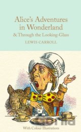 Alice's Adventures in Wonderland and Through... (Lewis Carroll)