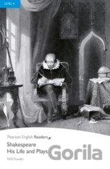 Shakespeare: His Life and Plays