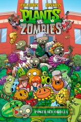 Plants vs. Zombies - Postrach okolia (Paul Tobin, Ron Chan)