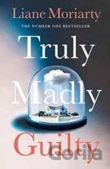 Truly Madly Guilty (Liane Moriarty) (Paperback)