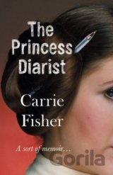 The Princess Diarist (Carrie Fisher) (Hardcover)