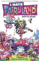 I Hate Fairyland (Volume One)